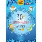 30 de povesti magice de seara. Volum de povesti Maghiar-German