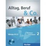 Alltag, Beruf & Co. 2. Kursbuch + Arbeitsbuch mit Audio-CD zum Arbeitsbuch - Norbert Becker