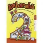 Ambarabà 2. Quaderno di lavoro (libro)/Ambarabà 2. Caiet de lucru - Fabio Casati, Chiara Codato, Rita Cangiano