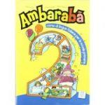 Ambarabà 2. Libro per l'alunno (libro + 2 CD audio)/Ambarabà 2. Cartea elevului (carte + 2 CD-uri audio) - Fabio Casati, Chiara Codato, Rita Cangiano
