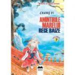 Amintirile Marelui Rege Baize Vol. 7 - Chang Yi