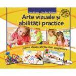 Arte vizuale si abilitati practice. Clasa pregatitoare. Caietul elevului - Silvia Mirsan, Dan-Paul Marsanu