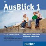 AusBlick 1 Deutsch fur Jugendliche und junge Erwachsene. 2 Audio-CDs zum Kursbuch - Anni Fischer-Mitziviris