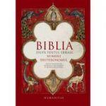 Biblia dupa textul ebraic. Numerii. Deuteronomul - Monica Brosteanu, Francisca Baltaceanu