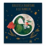 Biblioteca zburatoare a lui Franklin - Jen Campbell