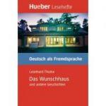 Das Wunschhaus und andere Geschichten Leseheft - Leonhard Thoma