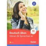 Deutsch uben Horen & Sprechen B1 Buch mit Audios online - Anneli Billina
