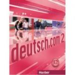 deutsch. com 2, Kursbuch - Lina Pilypaityte, Sara Vicente, Carmen Cristache, Erna Szakaly
