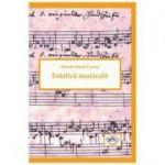 Estetica muzicala - Petruta Maria Coroiu