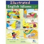 Illustrated Idioms Levels B1 & B2 Book 2 Teacher's book - Andrew Betsis, Lawrence Mamas