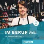 Im Beruf NEU A2+-B1 2 Audio-CDs - Isabel Buchwald-Wargenau, Dagmar Giersberg