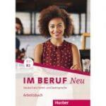 Im Beruf NEU B1+-B2 Arbeitsbuch - Valeska Hagner, Sabine Schluter