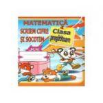 Matematica. Scriem cifre si socotim - Clasa pregatitoare - Daniela Costan