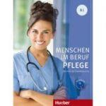 Menschen im Beruf Pflege B1 Kursbuch mit Audio-CD - Valeska Hagner
