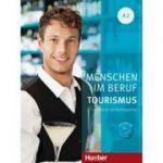 Menschen im Beruf Tourismus A2 Kursbuch mit Ubungsteil und Audio-CD - Anja Schumann, Cordula Schurig, Frauke van der Werff, Brigitte Schaefer