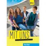Mit uns B1+ Kursbuch Deutsch fur Jugendliche - Anna Breitsameter, Klaus Lill, Christiane Seuthe, Margarethe Thomasen