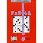 Parole crociate 3 (libro)/Cuvinte incrucisate 3 (carte) - Ciro Massimo Naddeo, Alessandro De Giuli