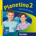 Planetino 2 3 Audio-CDs zum Kursbuch Deutsch fur Kinder - Gabriele Kopp