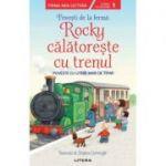 Povesti de la ferma. Rocky calatoreste cu trenul. Citesc cu ajutor (Nivelul 1)