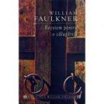 Recviem pentru o calugarita - William Faulkner