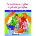 Sexualitatea copiilor explicata parintilor - Frederique Saint-Pierre, Marie-France Viau