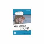 Una storia italiana (libro + video online)/O poveste italiana (carte + video online) - Carlo Guastalla, Ciro Massimo Naddeo