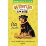 Aventuri la Ham Hotel. Fido, fortosul - Shelley Swanson Sateren