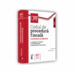 Codul de procedura fiscala comentat si adnotat cu legislatie secundara si complementara, jurisprudenta si instructiuni – 2021 - Emilian Duca