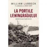 La portile Leningradului - William Lubbeck, David B. Hurt