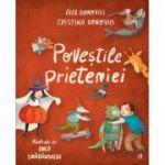 Povestile prieteniei - Cristina Donovici, Alex Donovici, Anca Smarandache