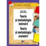Teoria si metodologia instruirii Teoria si metodologia evaluarii - Elena Tiron, Tudor Stanciu