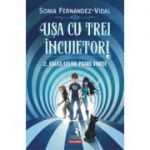Usa cu trei incuietori. 2. Calea celor patru forte - Sonia Fernandez-Vidal