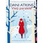 Vieti paralele - Dani Atkins