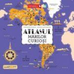 Atlasul marilor curiosi - Alexandre Messager