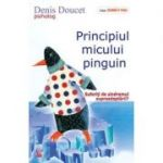 Principiul micului pinguin - Denis Doucet