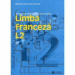 Limba franceza L2. Manual clasa a XI-a - Mariana Popa