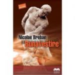 Bunavestire - Nicolae Breban