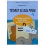 Manual pentru clasa a III-a. Teorie si solfegii - Ana Motora-Ionescu