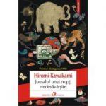 Jurnalul unei nopti nedesavarsite - Hiromi Kawakami