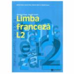 Limba franceza L2. Manual clasa a XII-a - Mariana Popa
