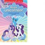 My Little Pony. Magia unicornilor. Poveste cu litere mari de tipar