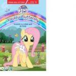 My Little Pony. Visul lui Fluttershy. Poveste cu litere mari de tipar