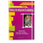 Tehnici de masurare in domeniu pentru clasa a XI-a, ruta directa, si pentru clasa a XII-a, ruta progresiva, filiera tehnologica, profil tehnic - Aurel Ciocarlea- Vasilescu