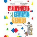 Arte vizuale si abilitati practice -Manual pentru clasa a III-a