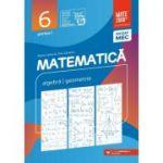 Matematica. Algebra, geometrie. Clasa a VI-a. 2022 Consolidare. Partea I - Maria Zaharia, Dan Zaharia