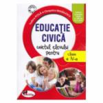 Educatie civica. Caietul elevului pentru clasa a IV-a - Tudora Pitila, Cleopatra Mihailescu
