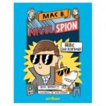 Mac B: Micul spion (1) Mac sub acoperire