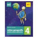 ATLAS geografic pentru micul explorator. Clasa a IV-a - Marian Ene, Ionut Popa