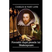 Povestiri dupa piesele lui Shakespeare - Charles & Mary Lamb