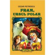 Fram, ursul polar ( Cezar Petrescu )